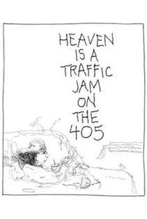 بهشت، راهبندانی در خیابان ۴۰۵