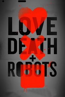 عشق، مرگ و رباتها